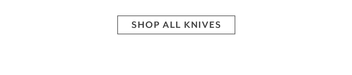 Shop All Knives