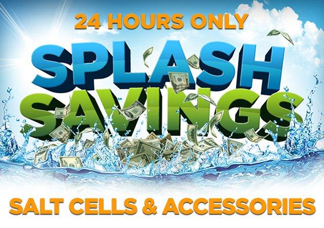 Splash Savings - Salt Cells & Accessories