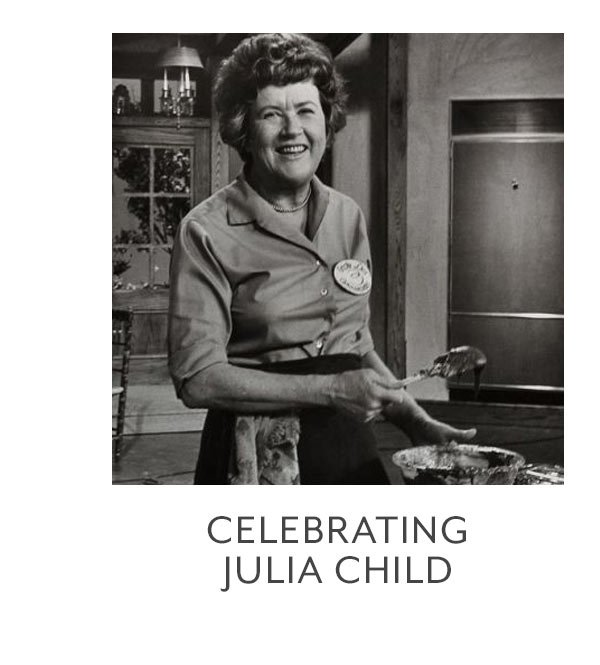 Celebrating Julia Child
