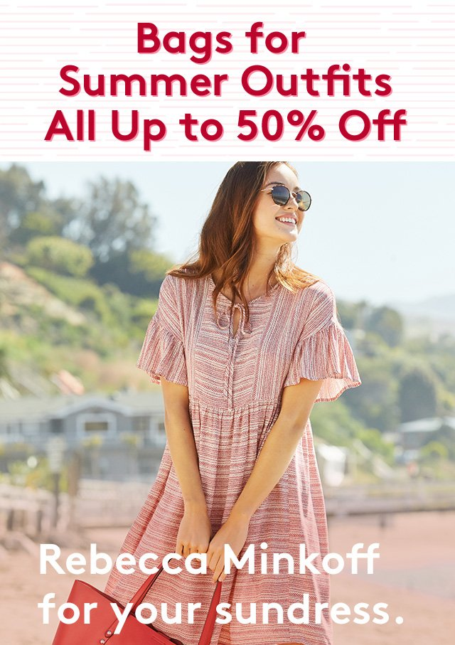 Bags for Summer Outfits | All Up to 50% Off | Rebecca Minkoff for your sundress.