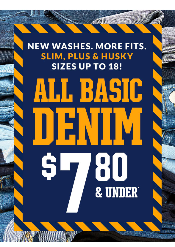All Basic Denim $7.80 & Under