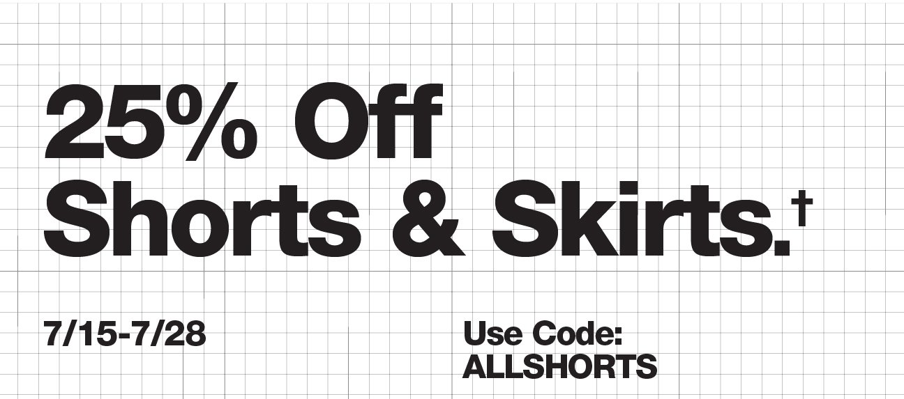 25% Off Shorts & Skirts