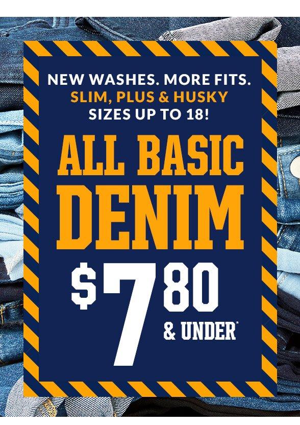 All Basic Denim $7.80 & Under