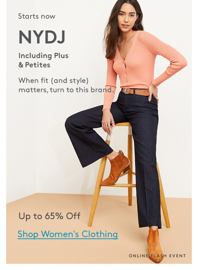 Starts now | NYDJ | Including Plus & Petites | When fit (and style) matters, turn to this brand. | Up to 65% Off | Shop Women's Clothing | Online Flash Event