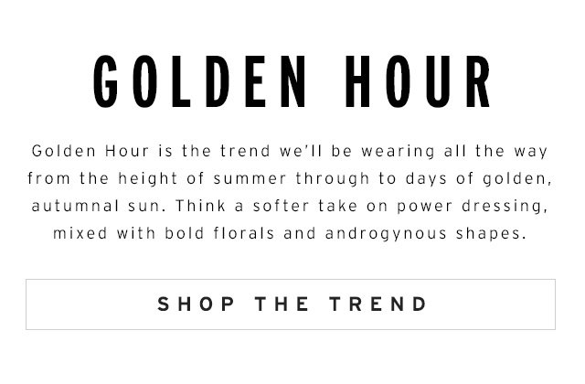 This is what golden hour looks like as a trend…