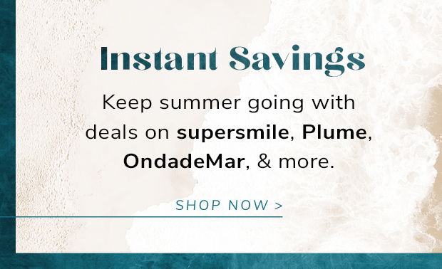 Up to 33% Off supersmile & More Instant Deals to beam about.