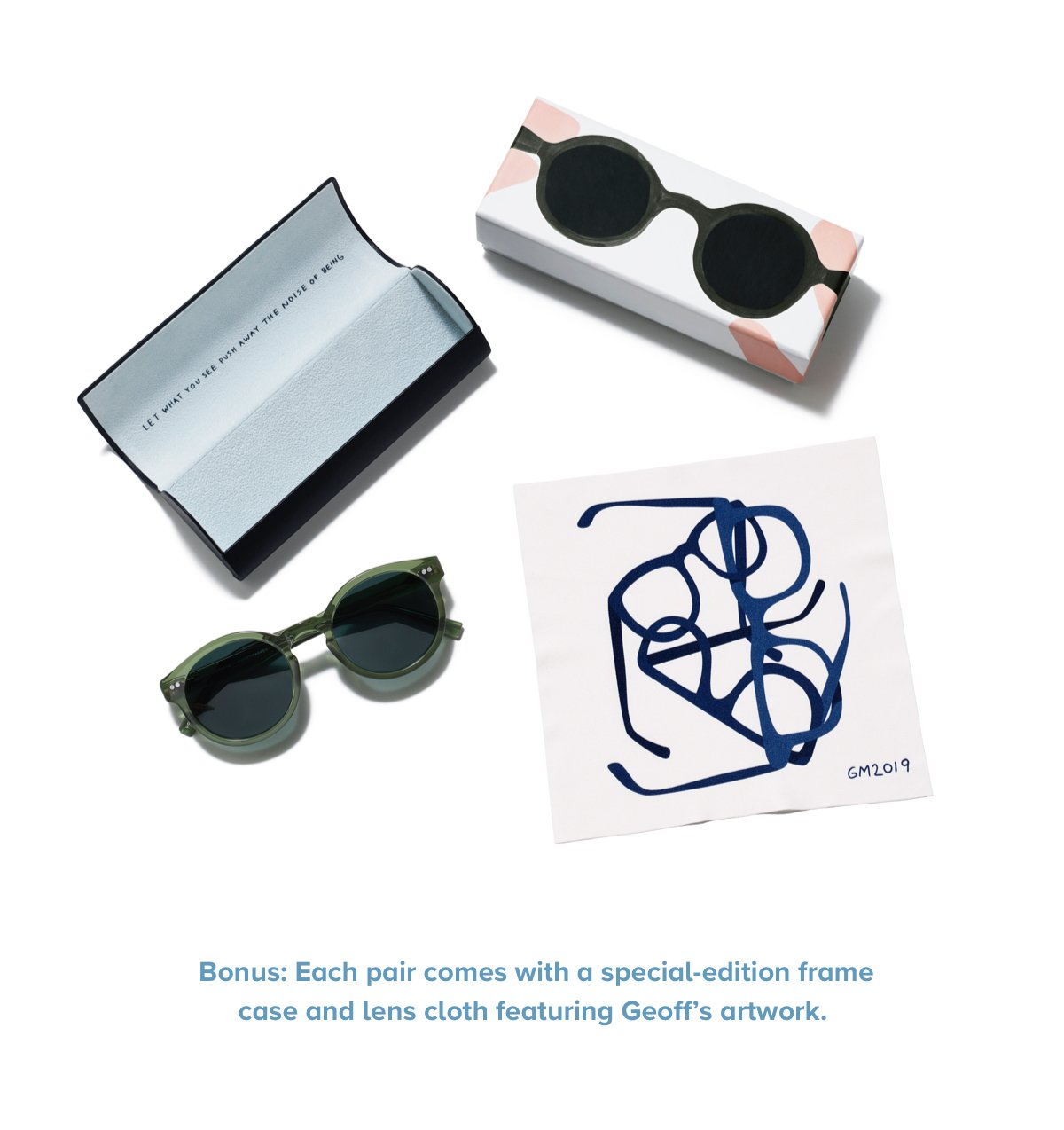 Bonus: Each pair comes with a special-edition frame case and lens cloth featuring Geoff's artwork.