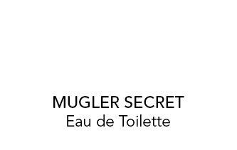 MUGLER SECRET