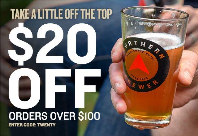 $20 Off Orders Over $100. Promo Code: TWENTY