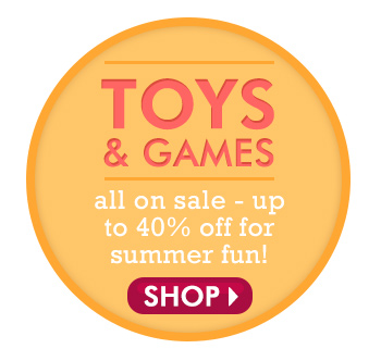 Toys and Games up to 40% off