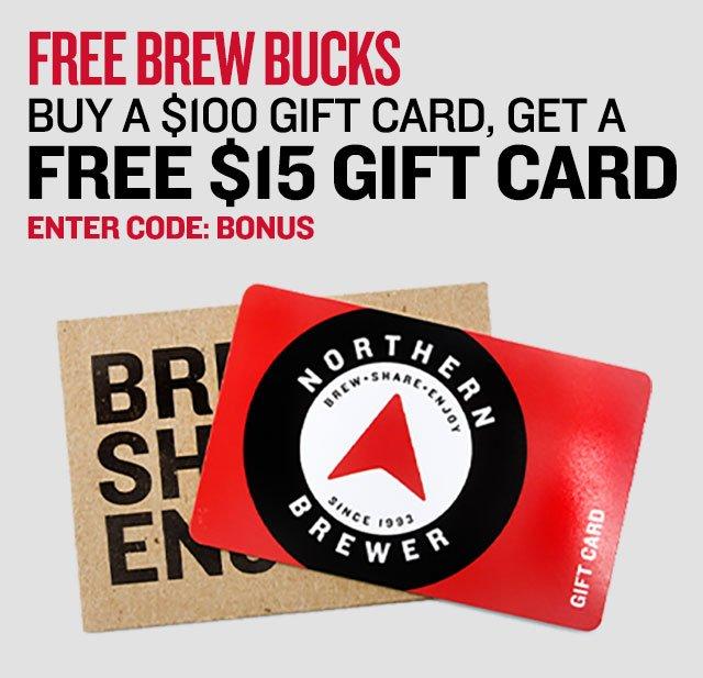Buy a $100 Gift Card, Get a FREE $15 Gift Card. Promo Code: BONUS