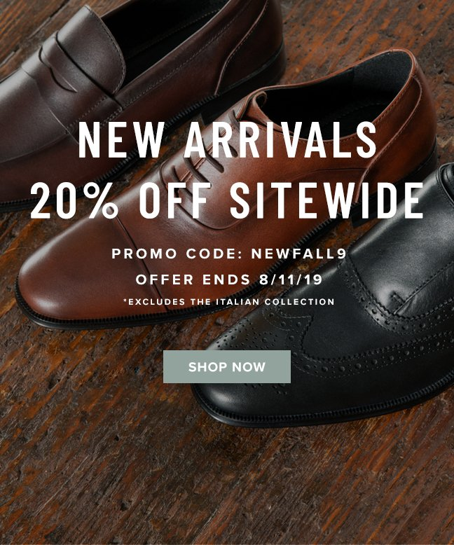 """New arrivals are here! Take 20% off SITEWIDE with code """"NEWFALL9"""" at checkout. Display images to learn more!"""