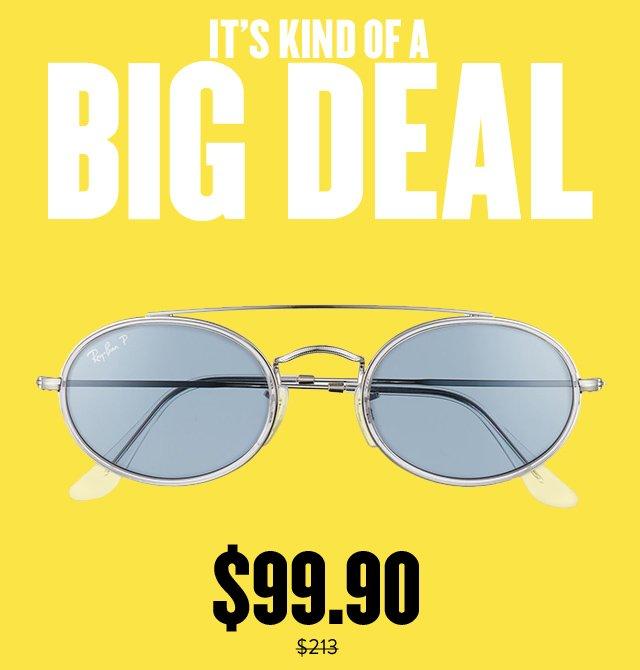 It's kind of a big deal: savings on Ray-Ban sunglasses.