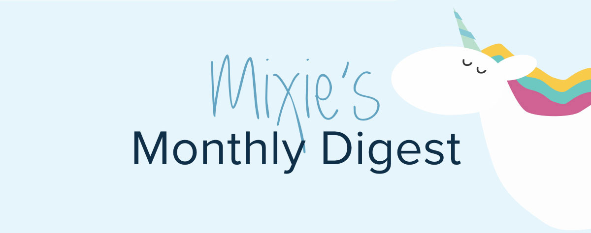 Mixie's Monthly Digest - Get Inspired for Summer
