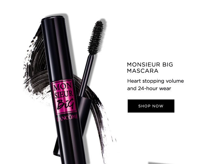 MONSIEUR BIG MASCARA - Heart stopping volume and 24-hour wear - SHOP NOW