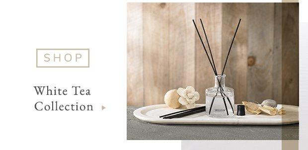 Shop The White Tea Collection