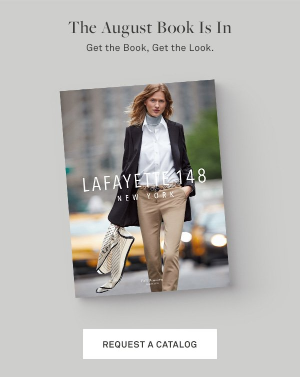 The August Book Is In - Get the book. Get the look. - [REQUEST A CATALOG]