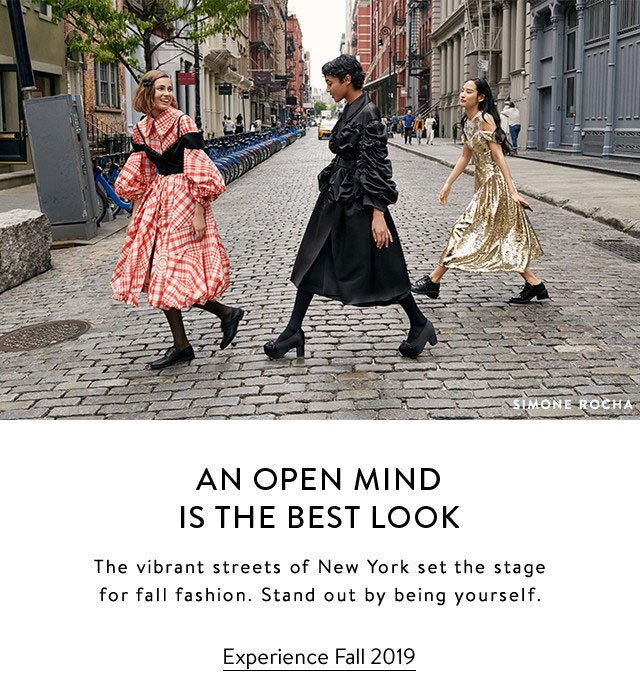 AN OPEN MIND IS THE BEST LOOK | The vibrant streets of New York set the stage for fall fashion. Stand out by being yourself. | Experience Fall 2019 | Women | Men