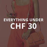 Everything under CHF 30