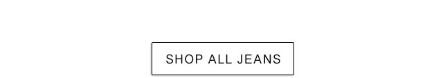 Shop all Jeans.