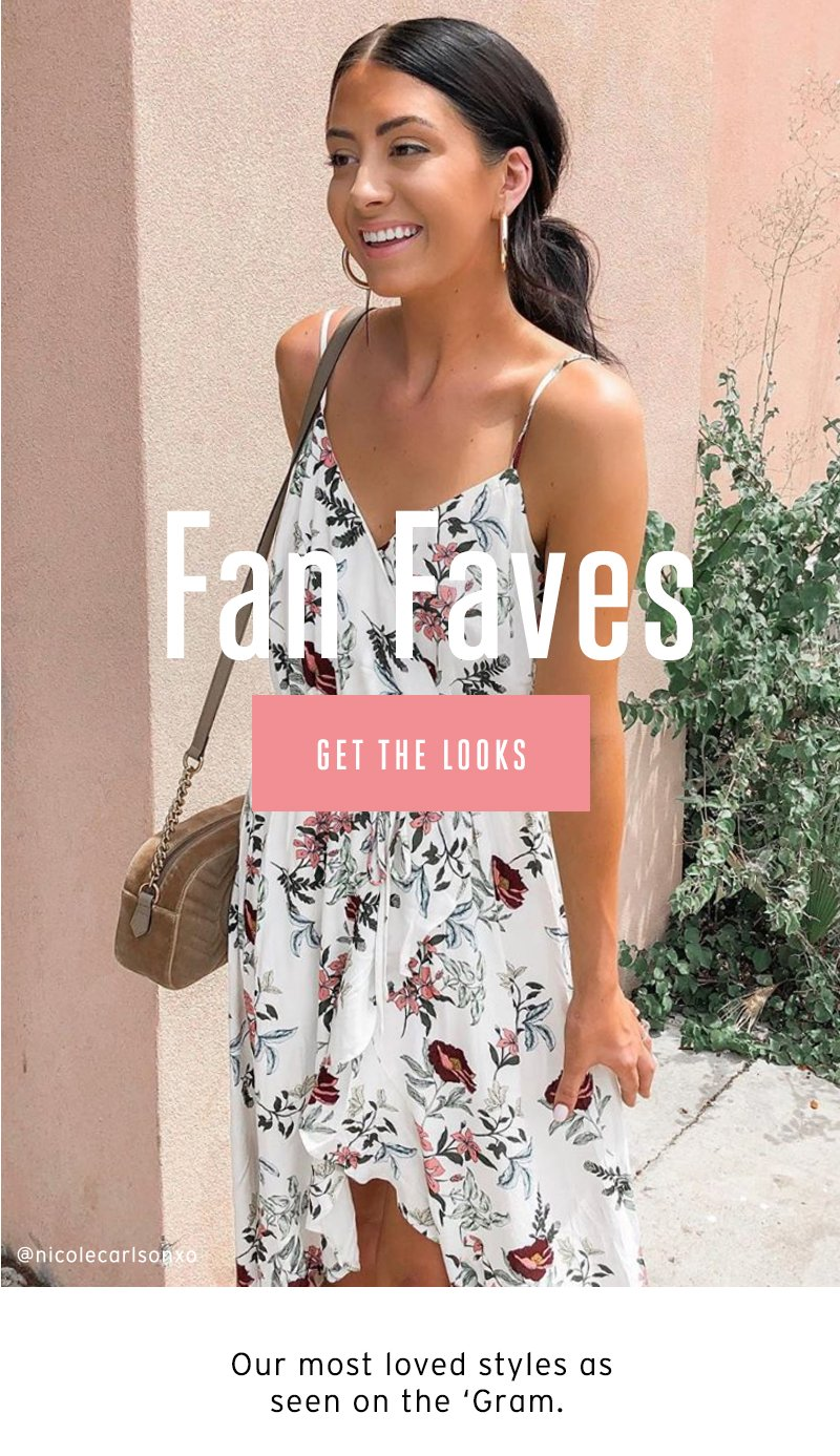 Fan Faves. Get the looks.