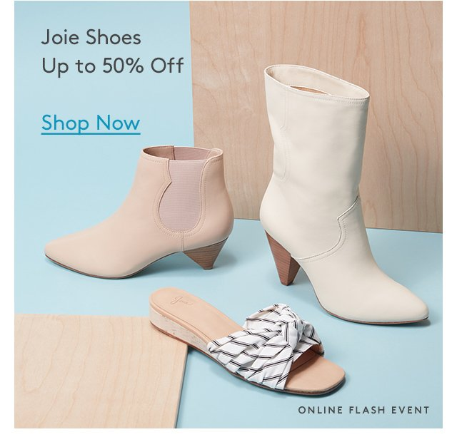 Joie Shoes | Up to 50% Off | Shop Now | Online Flash Event