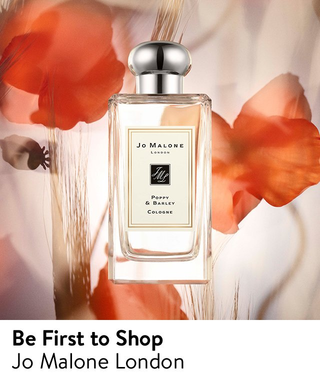 Be the first to shop the latest from Jo Malone London.