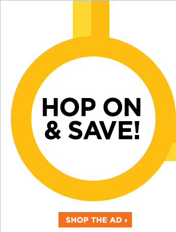 Hop on & Save! Shop the ad