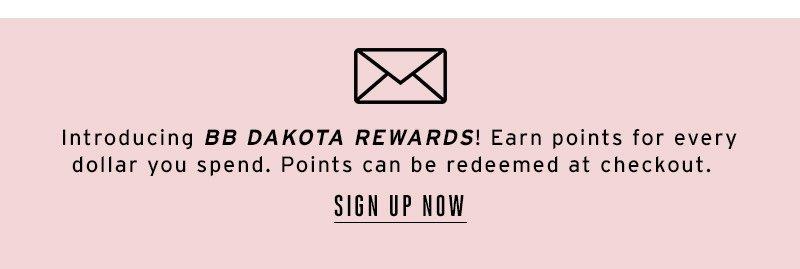 Introducing BB DAKOTA rewards. Sign up now.