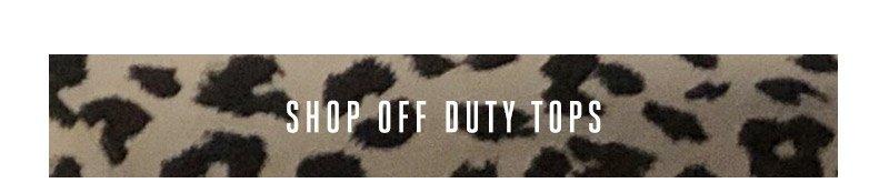 Shop Off Duty tops