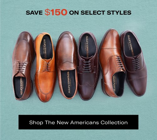 Save $150 on Select Styles. Shop the New Americans Collection