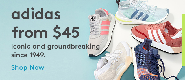 adidas from $45 | Iconic and groundbreaking since 1949 | Shop Now