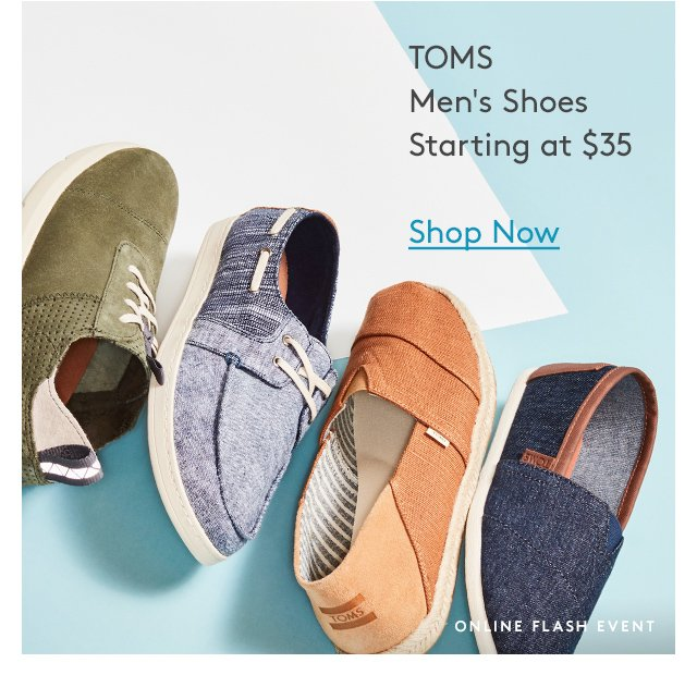 TOMS | Men's Shoes | Starting at $35 | Shop Now | Online Flash Event