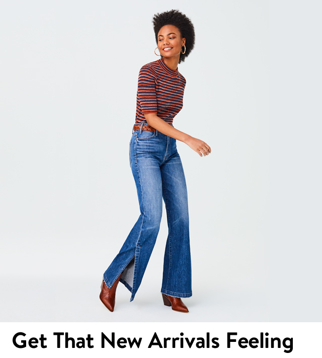 Get that new arrivals feeling: women's clothing, shoes and accessories.