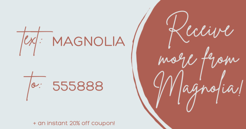 More from Magnolia!