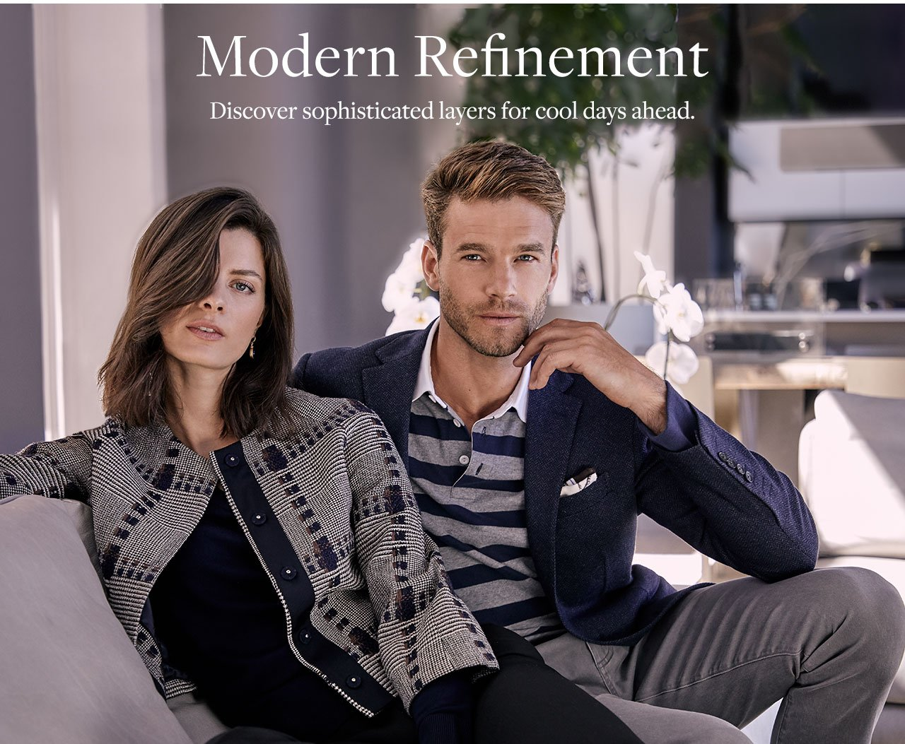 Modern Refinement - Discover sophisticated layers for cool days ahead.