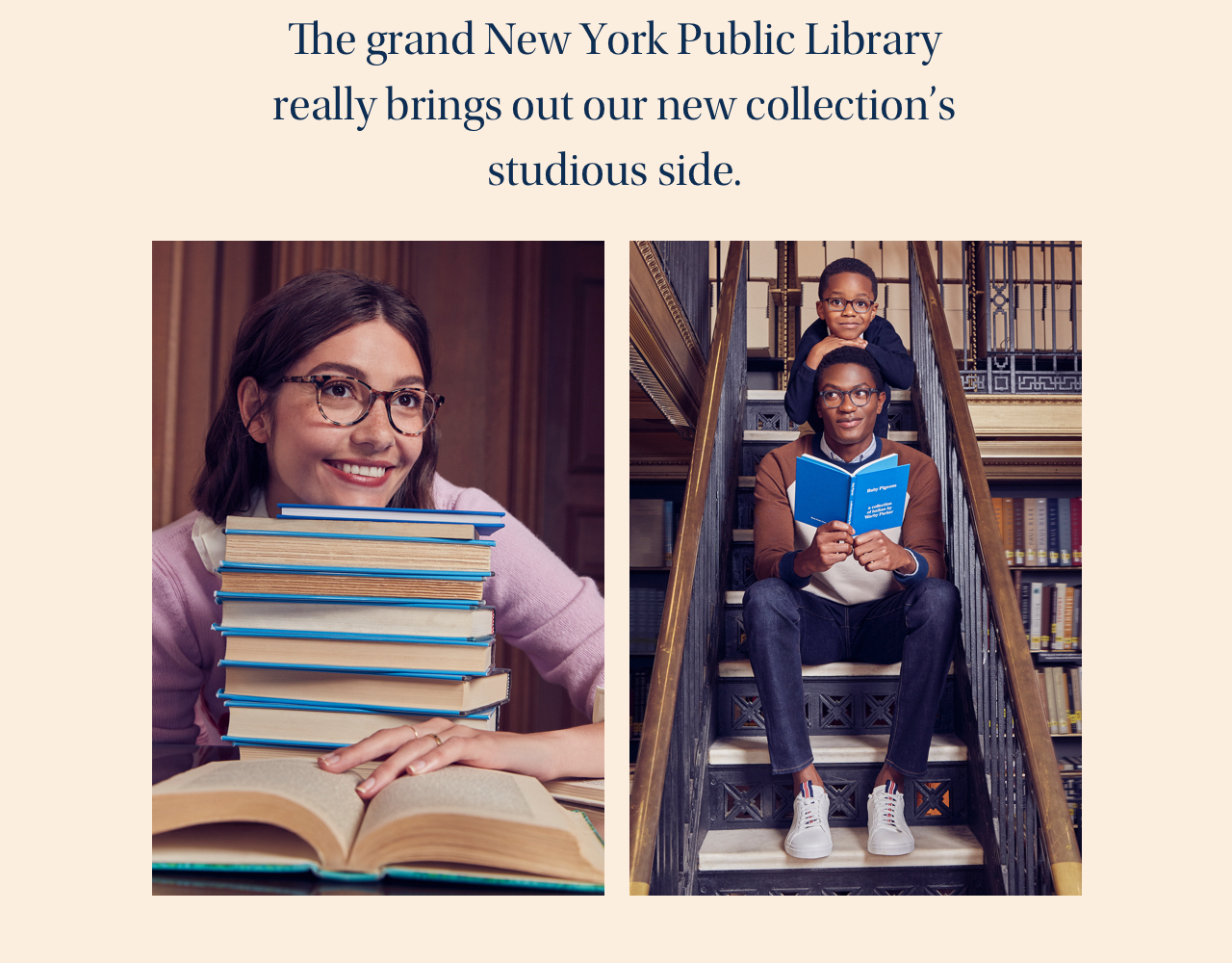The grand New York Public Library really brings out our new collection's studious side.