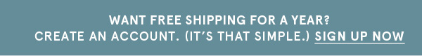 Want Free Shipping For A Year? | Sign Up Now
