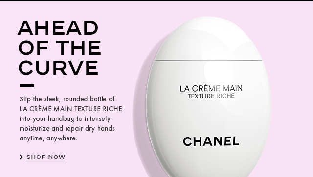 AHEAD OF THE CURVES lip the sleek, rounded bottle of LA CRÈME MAIN TEXTURE RICHE into your handbag to intensely moisturize  and repair dry hands anytime, anywhere.