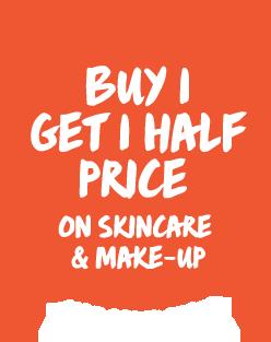 Buy 1 get 1 half price on Skincare & Make-up