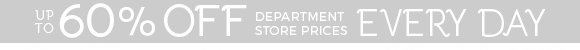 60% off Department Store prices
