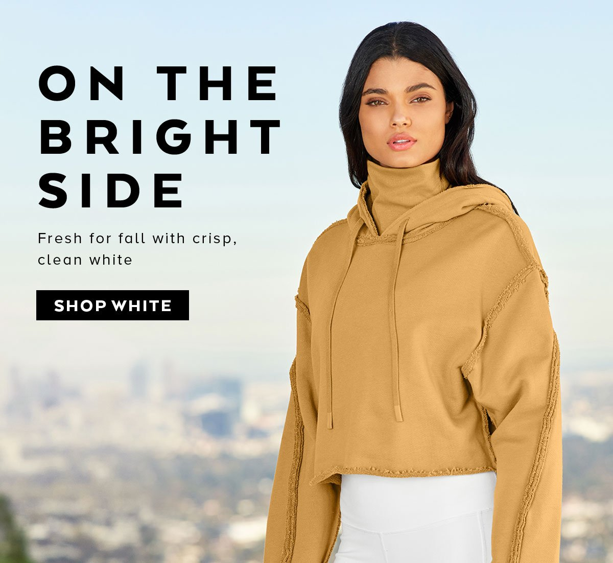ON THE BRIGHT SIDE - SHOP WHITE