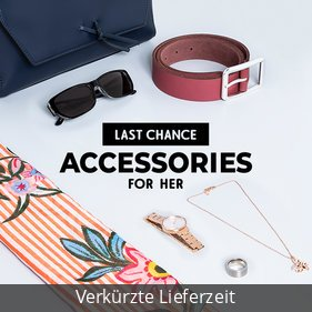 Last Chance - Accessories for her