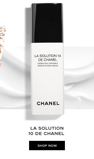 LA SOLUTION 10 DE CHANEL SHOP NOW