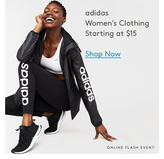 Adidas | Women's Clothing | Starting at $15 | Shop Now | Online Flash Event