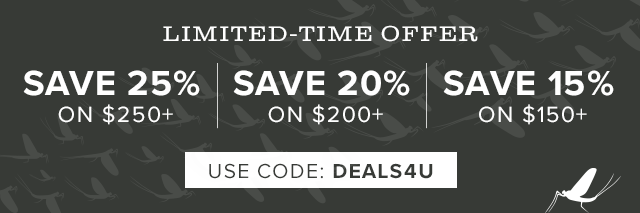 LIMITED-TIME OFFER 15% off $150 or 20% off $200 or 25% off $250   USE CODE: DEALS4U
