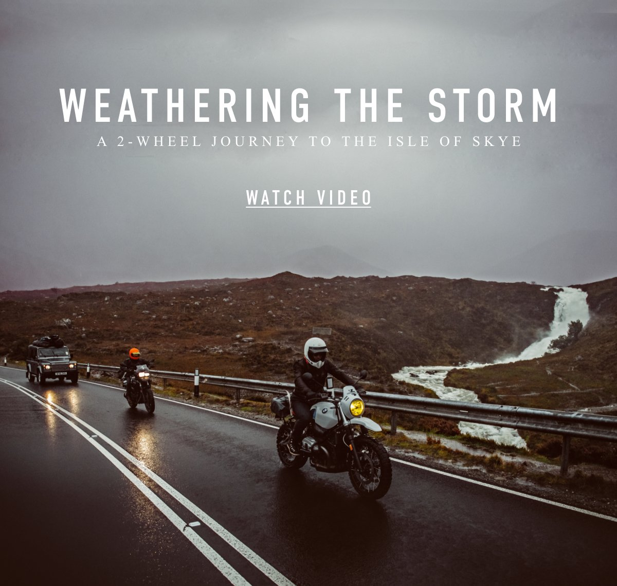 Weathering The Storm - A 2 wheel journey to the Isle of Skye