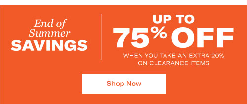 Save Up To 75% Off When You Take an Extra 20% on Clearance Items