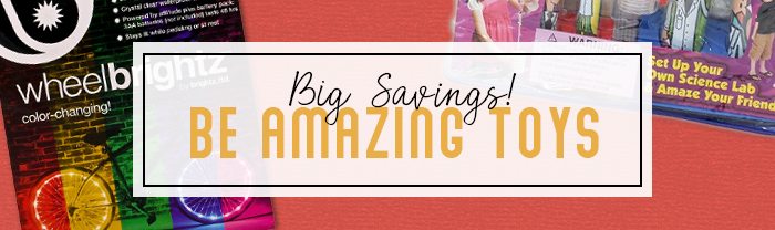 Big Savings on Be Amazing Toys