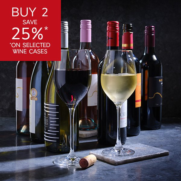 BUY 2 SAVE 25% ON SELECTED WINE